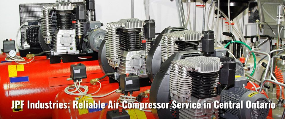 JPF Industries: Reliable Air Compressor Service in Central Ontario